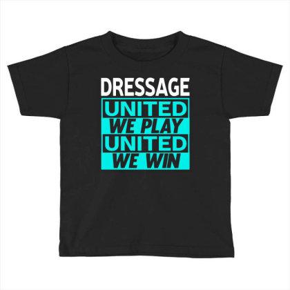 Dressage Toddler T-shirt Designed By L4l4pow