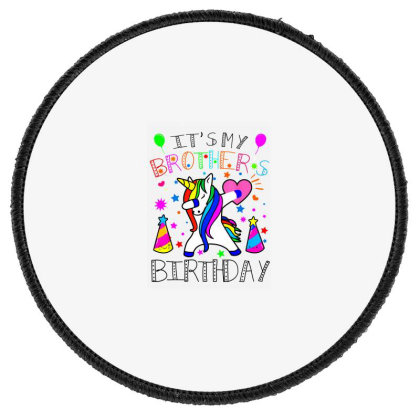 Awesome It's My Brother's Birthday Round Patch Designed By Sam Soe