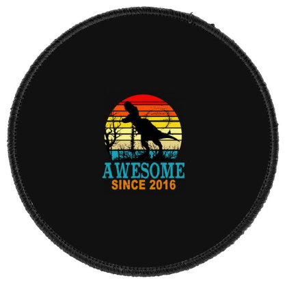 Awesome Since 2016 Dinosaur Round Patch Designed By Sam Soe