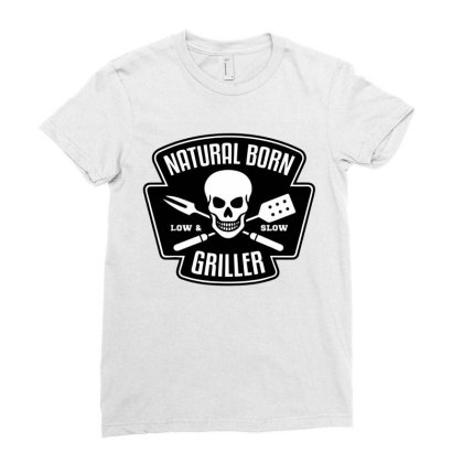 Barbecue Natural Born Griller Ladies Fitted T-shirt Designed By Sam Soe