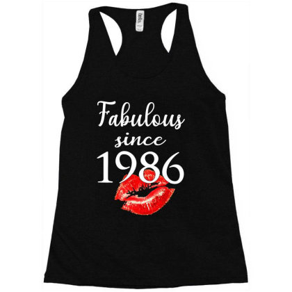Fabulous Since 1986 Racerback Tank Designed By Andromeda