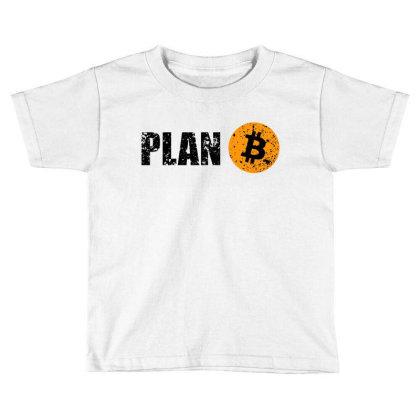 Bitcoin Plan B T Shirt Toddler T-shirt Designed By Sam Soe