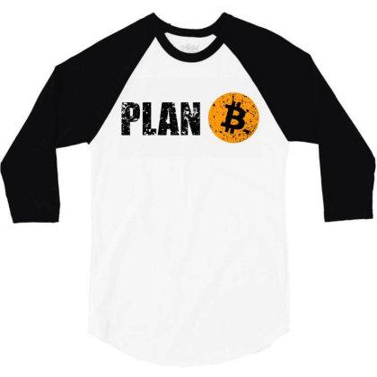 Bitcoin Plan B T Shirt 3/4 Sleeve Shirt Designed By Sam Soe