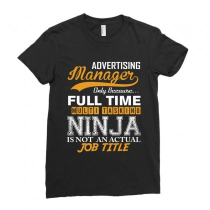 Advertising Manager Ninja Job Title, Ladies Fitted T-shirt Designed By Rardesign