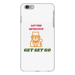 let the detective get set go iPhone 6 Plus/6s Plus Case   Artistshot