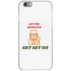 let the detective get set go iPhone 6/6s Case   Artistshot