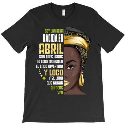 Soy Una Reina T-shirt Designed By Wizarts