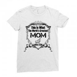 Worlds Greatest Mom Looks Like Ladies Fitted T-Shirt | Artistshot
