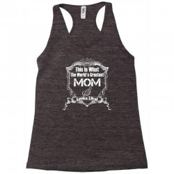 Worlds Greatest Mom Looks Like Racerback Tank | Artistshot