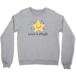 Love is magic, Star Crewneck Sweatshirt | Artistshot