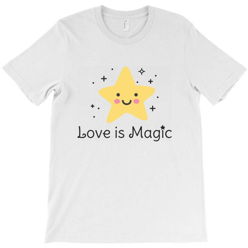 Love Is Magic, Star T-shirt | Artistshot