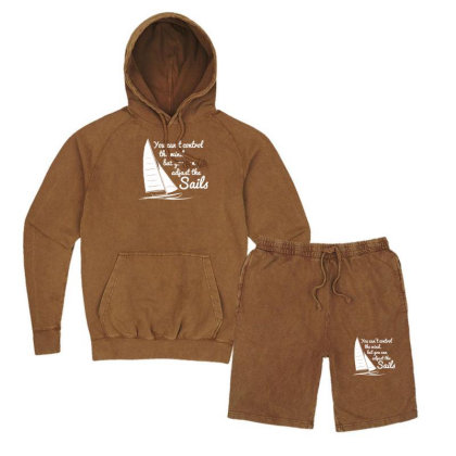 You Can't Control Wind But Adjust The Sails Vintage Hoodie And Short Set Designed By Gematees