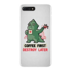 Coffee First Destroy Later Cute Funny Monster Gift iPhone 7 Plus Case | Artistshot