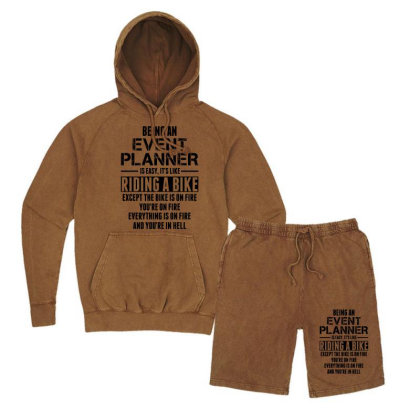 Being An Event Planner Like The Bike Is On Fire Vintage Hoodie And Short Set Designed By Sabriacar