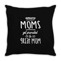 Gift for 1st Time Great Mom | Awesome Moms Throw Pillow | Artistshot