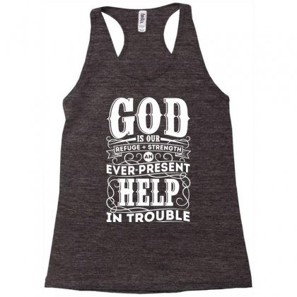 Bible God Is Our Refuge Racerback Tank Designed By Mdk Art