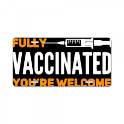 vaccinated 2021 License Plate | Artistshot