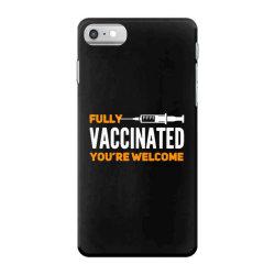 vaccinated 2021 iPhone 7 Case | Artistshot