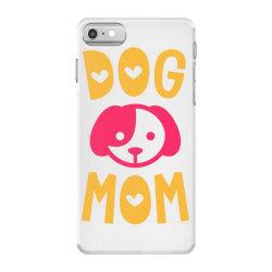 Dog Mom iPhone 7 Case | Artistshot