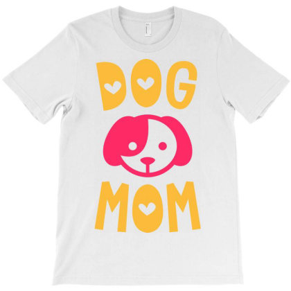 Dog Mom T-shirt Designed By Ombredreams