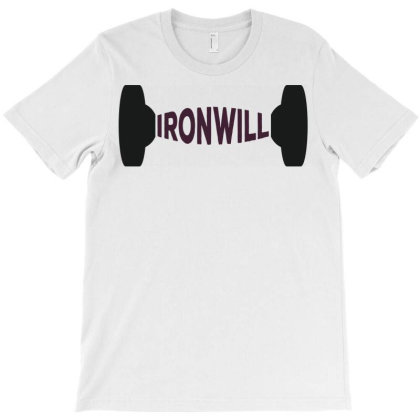 Iron Will T-shirt Designed By Ombredreams