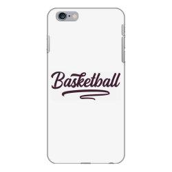 Basketball iPhone 6 Plus/6s Plus Case   Artistshot