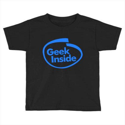 Geek Inside Toddler T-shirt Designed By Wahidin77