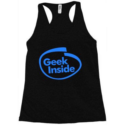 Geek Inside Racerback Tank Designed By Wahidin77