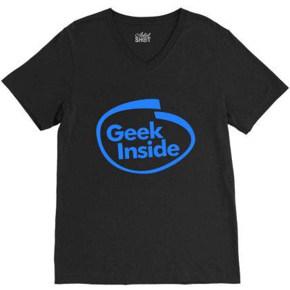 Geek Inside V-neck Tee Designed By Wahidin77
