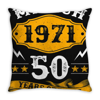 50 Years Old Birthday March 1971 50th Birthday Throw Pillow Designed By Nhan0105
