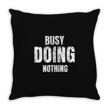 Busy Doing Nothing Vintage Throw Pillow Designed By Dampuot Apparel