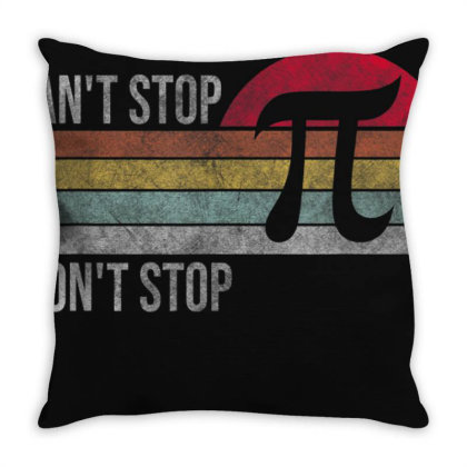 Can't Stop Pi Won't Stop Pi Day Math Throw Pillow Designed By Cuser3772