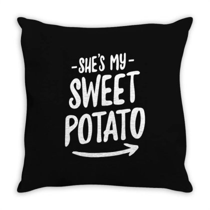 She's My Sweet Potato T Shirt Throw Pillow Designed By Top Seller