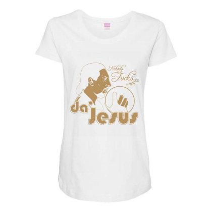 Nobody Fucks With Da' Jesus Maternity Scoop Neck T-shirt Designed By Lotus Fashion Realm