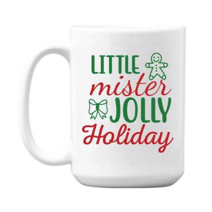 Little Mister Jolly Holiday 15 Oz Coffe Mug Designed By Gnuh79