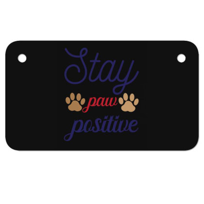 Stay Paw Positive Funny T Shirt Motorcycle License Plate Designed By Gnuh79