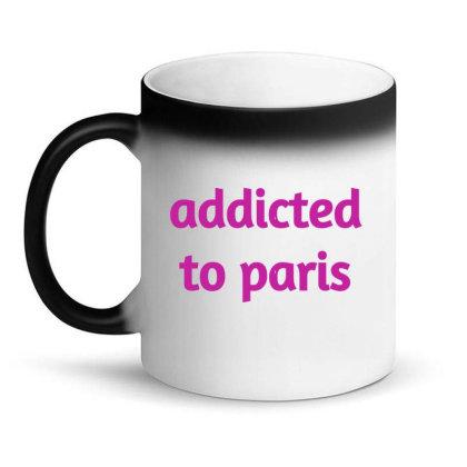 Addicted To Paris Magic Mug Designed By Artmaker79