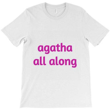 Agatha All Along T-shirt Designed By Artmaker79