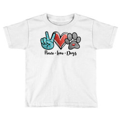 peace love dogs Toddler T-shirt | Artistshot