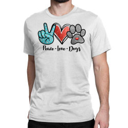 Peace Love Dogs Classic T-shirt Designed By Cosby