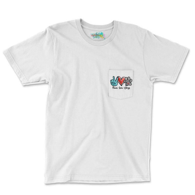 Peace Love Dogs Pocket T-shirt | Artistshot