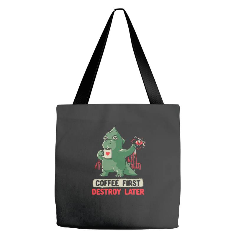 Coffee First Destroy Later Cute Funny Monster Gift Tote Bags   Artistshot