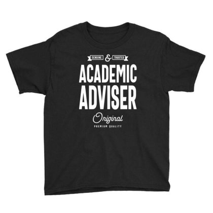 Academic Adviser Gift Funny Job Title Profession Birthday Idea Youth Tee Designed By Cidolopez