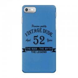 aged 52 years iPhone 7 Case | Artistshot