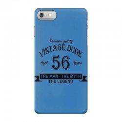 aged 56 years iPhone 7 Case | Artistshot