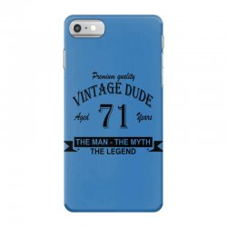 aged 71 years iPhone 7 Case   Artistshot
