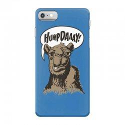 hump-dayyyyyy iPhone 7 Case | Artistshot