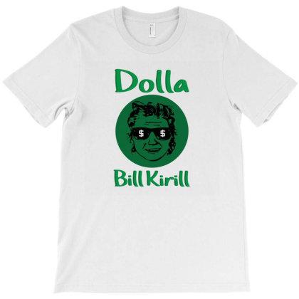 Dollar Bill Kirill Parody Dolla Bill Kirill T-shirt Designed By Black Coffee