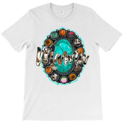 Mama Turquoise T-shirt Designed By Badaudesign