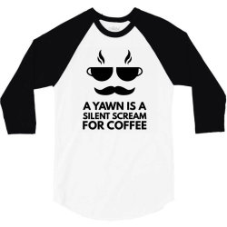 silent scream for coffee 3/4 Sleeve Shirt   Artistshot